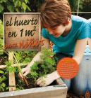 El huerto en 1m2 para niños: Para aprender juntos Cover Image