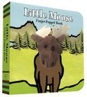 Little Moose: Finger Puppet Book: (Finger Puppet Book for Toddlers and Babies, Baby Books for First Year, Animal Finger Puppets) Cover Image