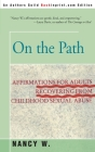 On the Path: Affirmations for Adults Recovering from Childhood Sexual Abuse Cover Image