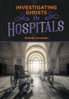 Investigating Ghosts in Hospitals Cover Image