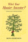 Who's Your Hoosier Ancestor?: Genealogy for Beginners Cover Image
