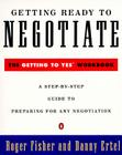 Getting Ready to Negotiate: The Getting to Yes Workbook Cover Image