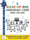 A Color-My-Own Hanukkah Card Book for Kids: Celebrate the Magic of Giving with 24 Homemade Cards! Cover Image