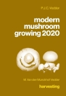 modern mushroom growing 2020 harvesting Cover Image