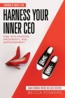 Harness Your Inner CEO: Rise Into Passion, Prosperity, and Empowerment Cover Image