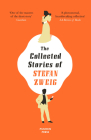 The Collected Stories of Stefan Zweig Cover Image