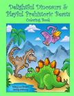 Delightful Dinosaurs & Playful Prehistoric Beasts Coloring Book Cover Image