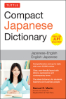 Tuttle Compact Japanese Dictionary: Japanese-English English-Japanese (Ideal for Jlpt Exam Prep) Cover Image
