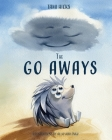 The Go Aways: Finding your place to belong because everyone belongs somewhere Cover Image