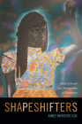 Shapeshifters: Black Girls and the Choreography of Citizenship Cover Image