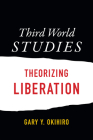 Third World Studies: Theorizing Liberation Cover Image