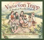 V Is for Von Trapp: A Musical Family Alphabet Cover Image