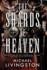 The Shards of Heaven Cover Image