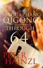 The Baguazhang Qigong Illustrated: through 64 I-Ching inspired Postures Cover Image