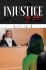 Injustice by Law Cover Image