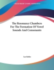 The Resonance Chambers For The Formation Of Vowel Sounds And Consonants Cover Image