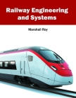 Railway Engineering and Systems Cover Image