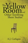 The Yellow Room and Other Terrifying Short Stories Cover Image