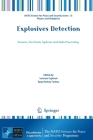 Explosives Detection: Sensors, Electronic Systems and Data Processing (NATO Science for Peace and Security Series B: Physics and Bi) Cover Image