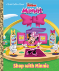 Shop with Minnie (Disney Junior: Mickey Mouse Clubhouse) (Little Golden Book) Cover Image