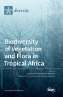 Biodiversity of Vegetation and Flora in Tropical Africa Cover Image
