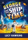 George and the Ship of Time (George's Secret Key) Cover Image