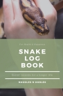 Snake Log Book: Better Records for a Longer Life Cover Image
