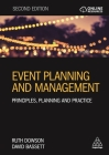 Event Planning and Management: Principles, Planning and Practice Cover Image