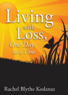 Living with Loss: One Day at a Time Cover Image