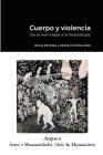 Cuerpo y violencia. De la inermidad a la heterotopía Cover Image