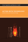 Acting with Technology: Activity Theory and Interaction Design Cover Image