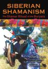 Siberian Shamanism: The Shanar Ritual of the Buryats Cover Image