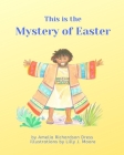 This is the Mystery of Easter Cover Image