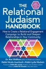 The Relational Judaism Handbook: How to Create a Relational Engagement Campaign to Build and Deepen Relationships in Your Community Cover Image