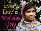 Every Day Is Malala Day Cover Image