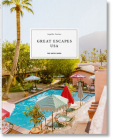 Great Escapes Usa. the Hotel Book Cover Image