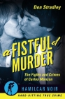 A Fistful of Murder: The Fights and Crimes of Carlos Monzon Cover Image