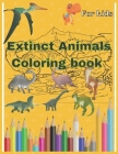Extinct animals coloring book For kids: 4-11, 100 coloring pages size 8.5'x11 (Coloring Books) Cover Image