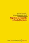 Migration and Identity in Nordic Literature (Studia Philologica Pragensia) Cover Image