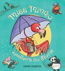 Miss Mingo Weathers the Storm Cover Image