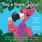 Ring a Ring a Rosé: A tweak on your favourite nursery rhymes. For tired mums who could do with a wine. Cover Image