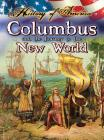 Columbus and the Journey to the New World (History of America) Cover Image