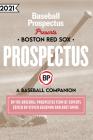 Boston Red Sox 2021: A Baseball Companion Cover Image