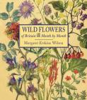 Wild Flowers of Britain: Month by Month Cover Image