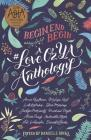 Begin, End, Begin: A #loveozya Anthology Cover Image