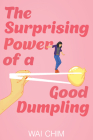 The Surprising Power of a Good Dumpling Cover Image