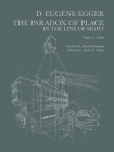 Dayton Eugene Egger: The Paradox of Place in the Line of Sight Cover Image