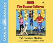 The Firehouse Mystery (Library Edition) (The Boxcar Children Mysteries #56) Cover Image