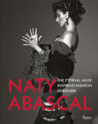 Naty Abascal: The Eternal Muse Inspiring Fashion Designers Cover Image
