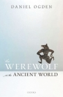 The Werewolf in the Ancient World Cover Image